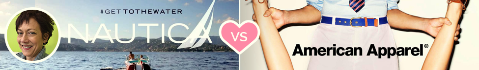 Best vs. Worst Branding: Nautical vs. American Apparel