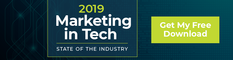 CTA: Get My Free 2019 Marketing in Tech State of the Industry Report Download