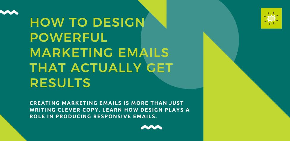design effective marketing emails