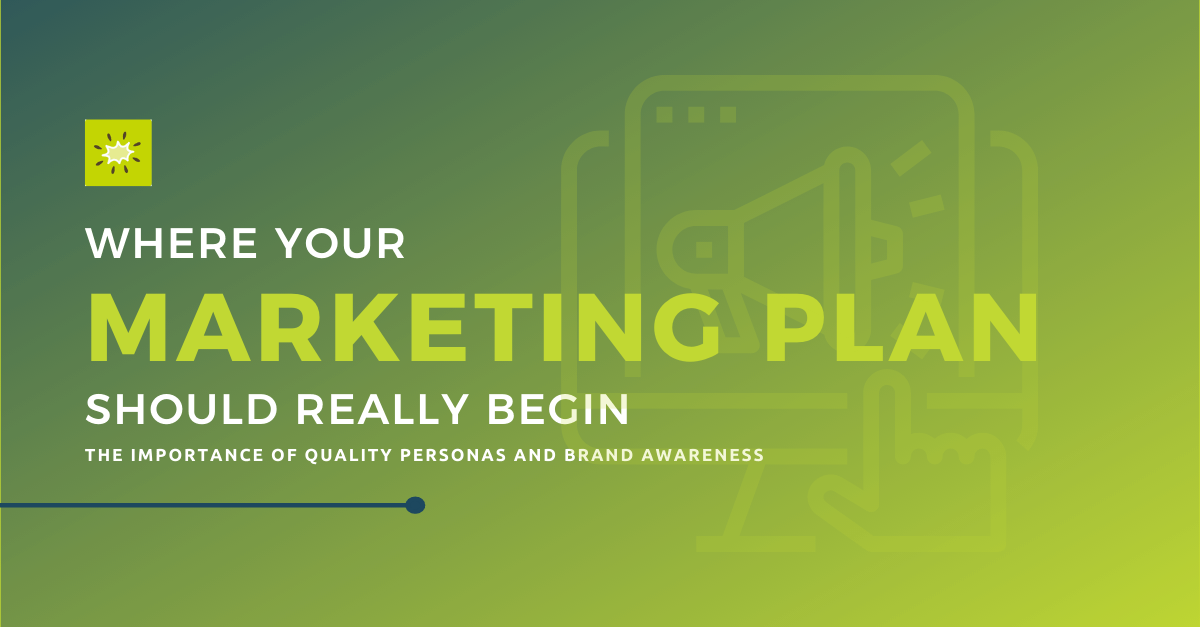 where your marketing plan should really begin hero image